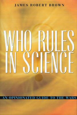 Who Rules in Science? book