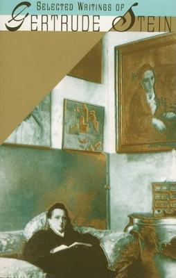 Selected Writings by Gertrude Stein