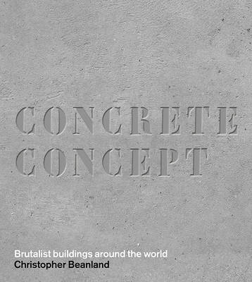 Concrete Concept by Christopher Beanland