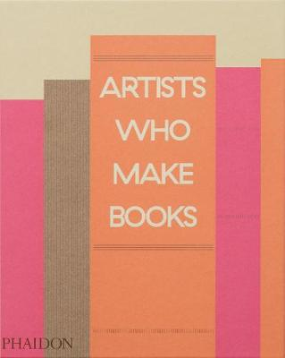 Artists Who Make Books book