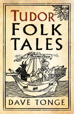 Tudor Folk Tales by Dave Tonge