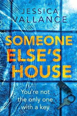 Someone Else's House: You're not the only one with the key... book