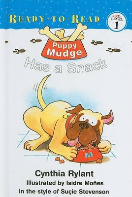 Puppy Mudge Has a Snack by Cynthia Rylant