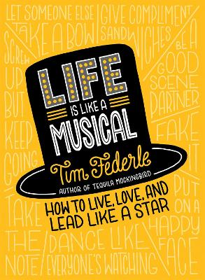 Life Is Like a Musical by Tim Federle