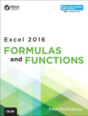 Excel 2016 Formulas and Functions (includes Content Update Program) by Paul McFedries