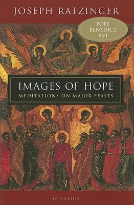 Images of Hope by Joseph Cardinal Ratzinger