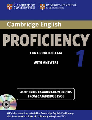 Cambridge English Proficiency 1 for Updated Exam Self-study Pack (Student's Book with Answers and Audio CDs (2)): Authentic Examination Papers from Cambridge ESOL by Cambridge ESOL