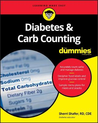 Diabetes and Carb Counting For Dummies by Sherri Shafer