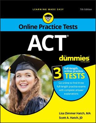 ACT For Dummies: Book + 3 Practice Tests Online + Flashcards by Lisa Zimmer Hatch