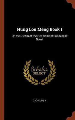 Hung Lou Meng Book I by Cao Xueqin