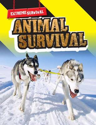 Animal Survival by Lori Hile