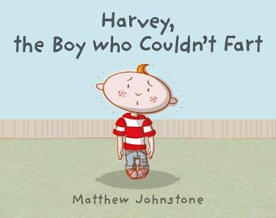 Harvey, the Boy Who Couldn't Fart book