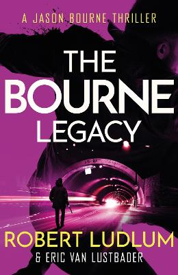 Robert Ludlum's The Bourne Legacy by Eric van Lustbader
