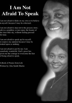 I am Not Afraid to Speak by Etta Smith Martin