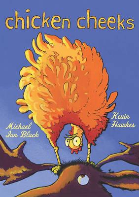 Chicken Cheeks by Michael Ian Black