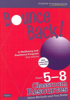 Bounce Back! Year 5-8 Classroom Resourc book