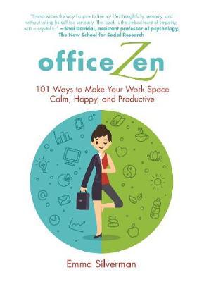 Office Zen by Emma Silverman