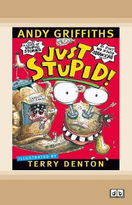 Just Stupid!: Just Series (book 3) by Andy Griffiths
