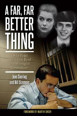 A Far, Far Better Thing by Jens Soering