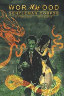 Wormwood, Gentleman Corpse Omnibus book