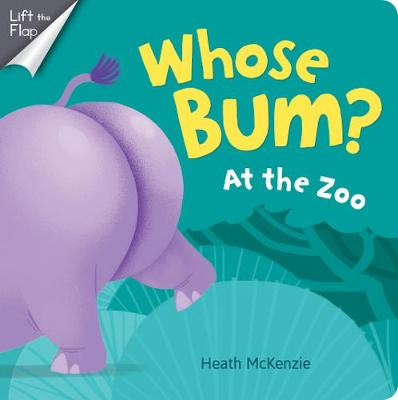 Whose Bum? in the Jungle by Heath McKenzie