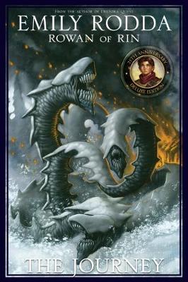 Rowan of Rin: The Journey 25th Anniversary Edition by Emily Rodda