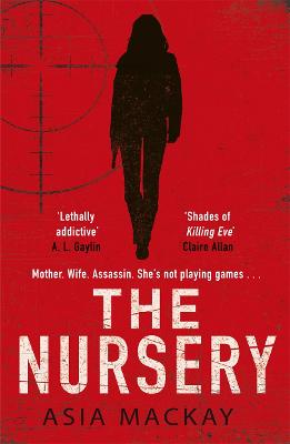 The Nursery by Asia Mackay