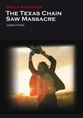 Texas Chain Saw Massacre by James Rose