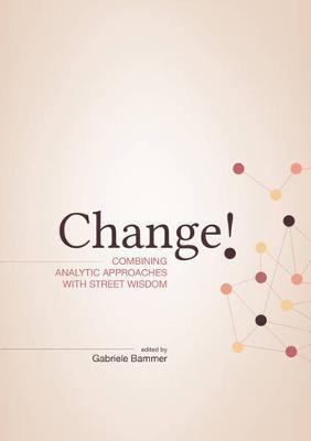 Change! by Gabriele Bammer