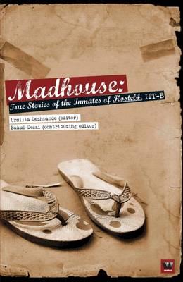 Madhouse by Urmilla Deshpande