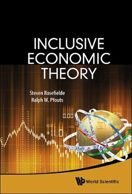 Inclusive Economic Theory by Steven Rosefielde