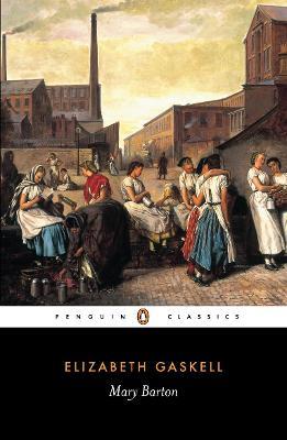 Mary Barton by Elizabeth Gaskell