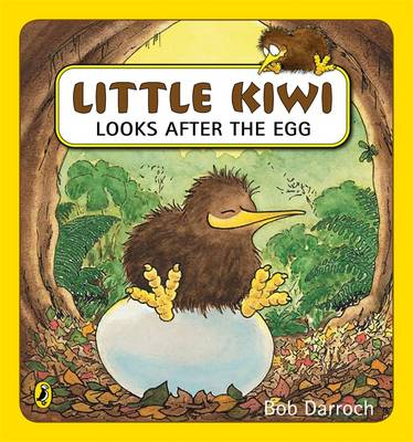 Little Kiwi Looks After the Egg book