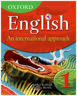 Oxford English: An International Approach Students' Book 1 by Rachel Redford