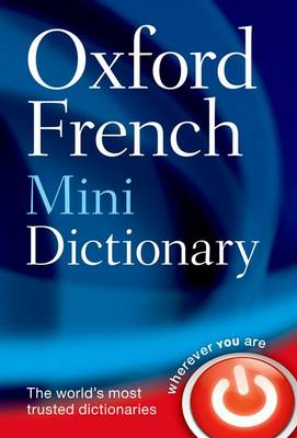 Oxford French Mini Dictionary by Oxford Languages