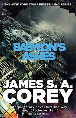 Babylon's Ashes by James S A Corey