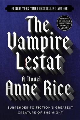 The Vampire Lestat Ballentine Books Edition by Anne Rice