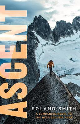 Ascent: A Peak Marcello Adventure by Roland Smith