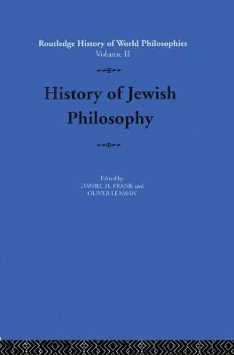History of Jewish Philosophy by Daniel Frank