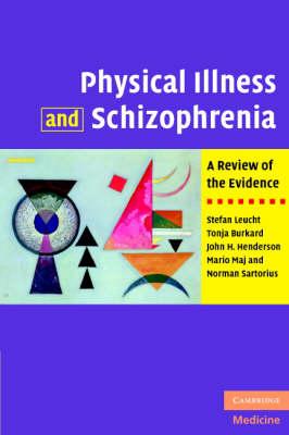 Physical Illness and Schizophrenia by Stefan Leucht
