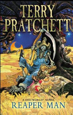 Reaper Man: (Discworld Novel 11) by Terry Pratchett