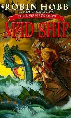 Mad Ship: The Liveship Traders book