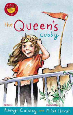 The Queen's Cubby by Raewyn Caisley