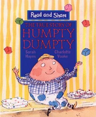 True Story of Humpty Dumpty by Sarah Hayes