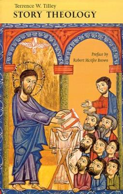 Story Theology by Terrence W. Tilley