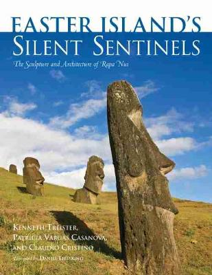 Easter Island's Silent Sentinels by Kenneth Treister