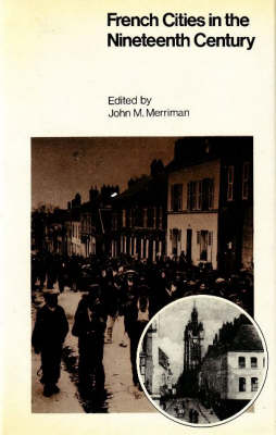 French Cities in Nineteenth Century France book