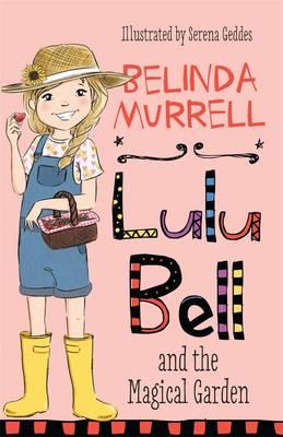 Lulu Bell and the Magical Garden book