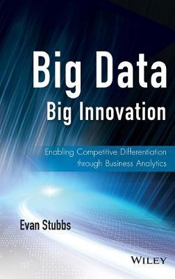 Big Data, Big Innovation by Stubbs