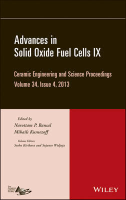 Advances in Solid Oxide Fuel Cells IX by Narottam P. Bansal